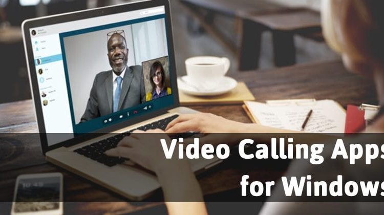 Top 20 Free Video Calling Apps for Windows PC 2019