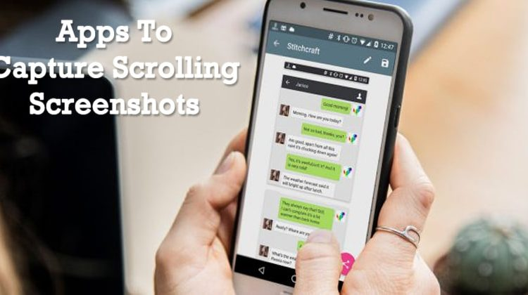 5 Best Apps To Take Scrolling Screenshots On Android