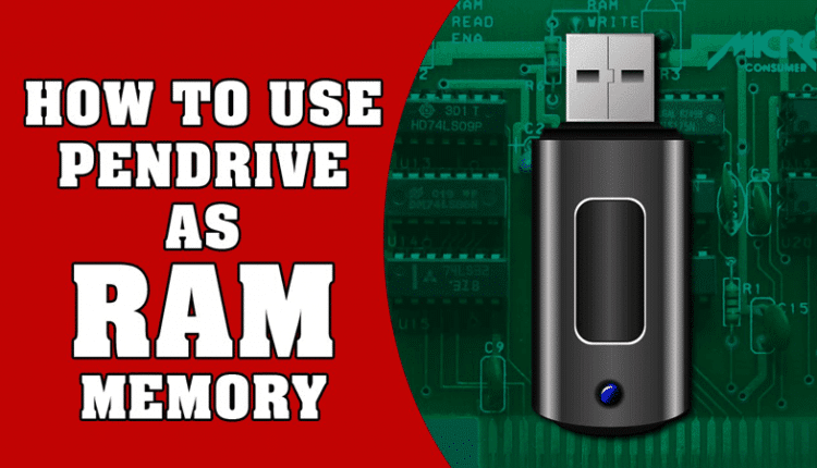 How To Increase RAM Using USB/Pendrive In Windows