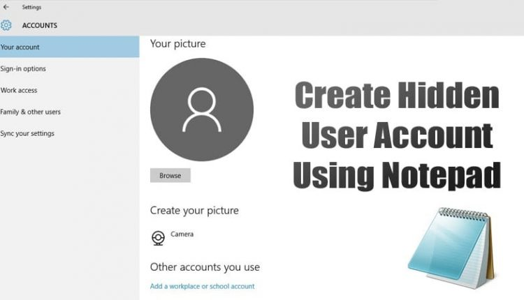 How To Create a Hidden User Account In Windows 10