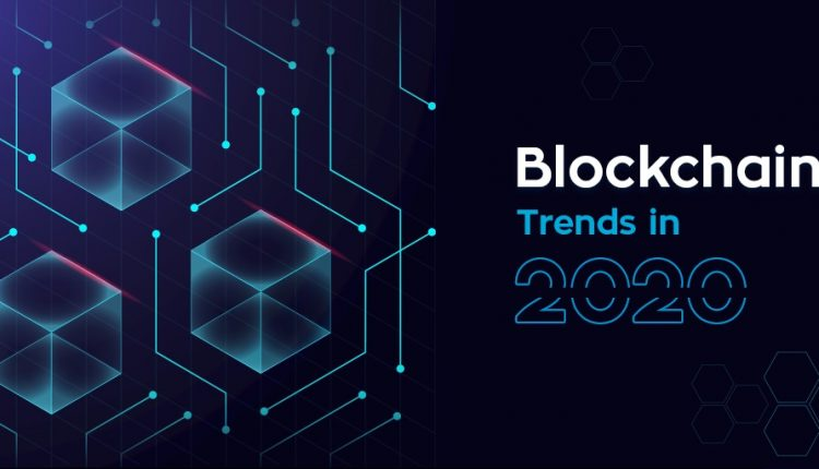 Blockchain Trends for the New Decade