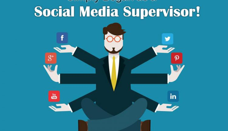 Simply Began as a Social Media Supervisor!