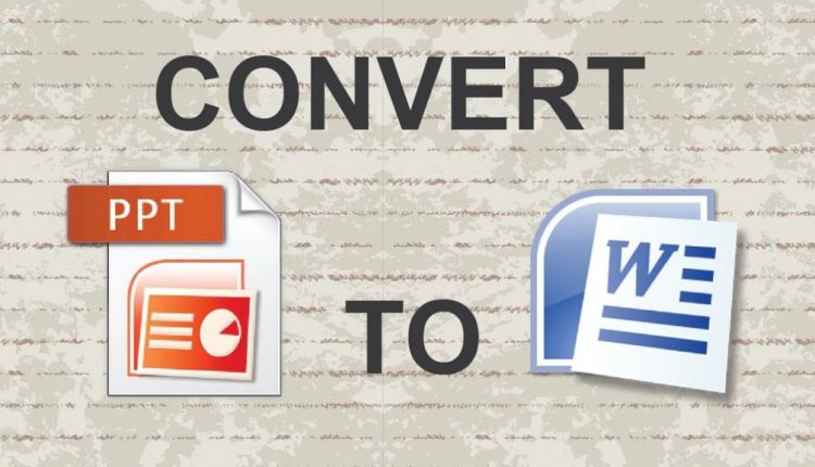 How to Convert a PowerPoint to Word