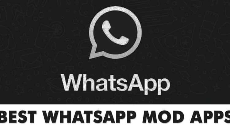 10 Best WhatsApp Mod Apps For Android in 2020