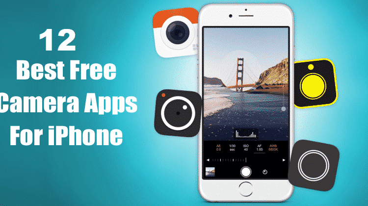 12 Best Free Camera S For Iphone In 2020