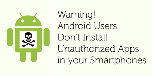 Don't Install Unauthorized Apps After Rooting