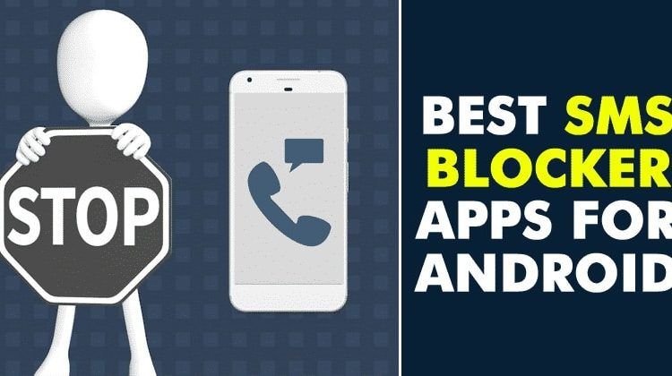 10 Best SMS Blocker Apps For Android in 2020