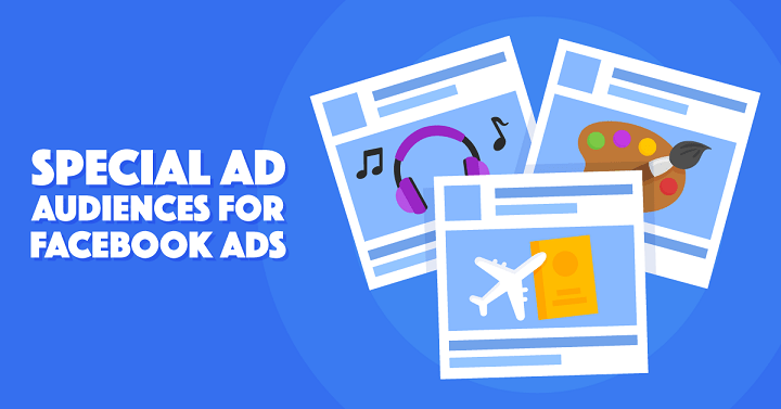 Everything You Need to Know About the Facebook Special Ad Category