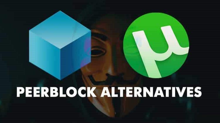 10 Best PeerBlock Alternatives You Should Try in 2020