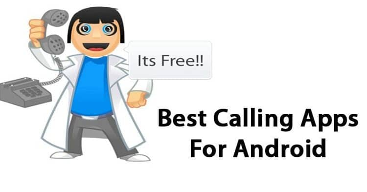 30 Best Calling Apps For Android in 2020