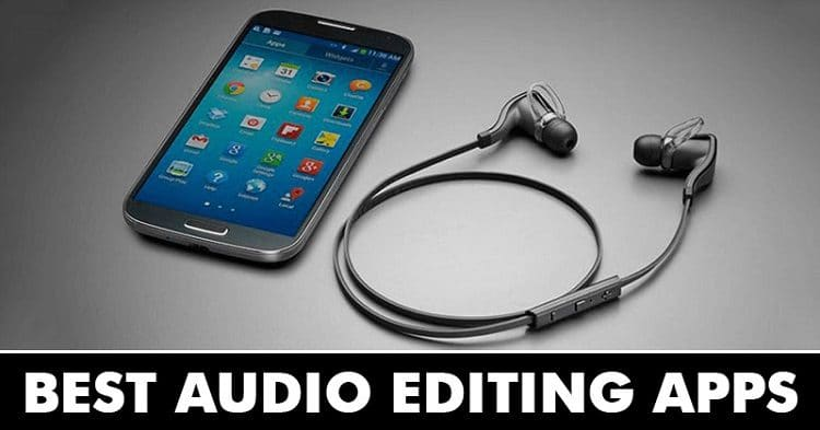 30 Best Audio Editing Apps For Android in 2020
