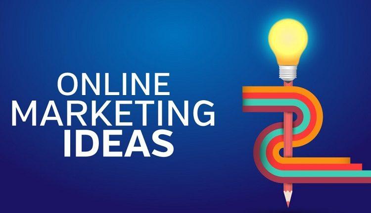 Best Online Marketing Ideas in 2020