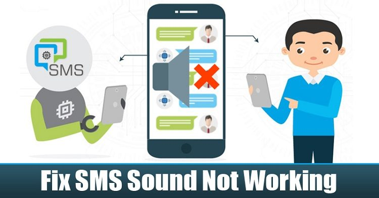 How To Fix Messaging Sound Not Working On Android