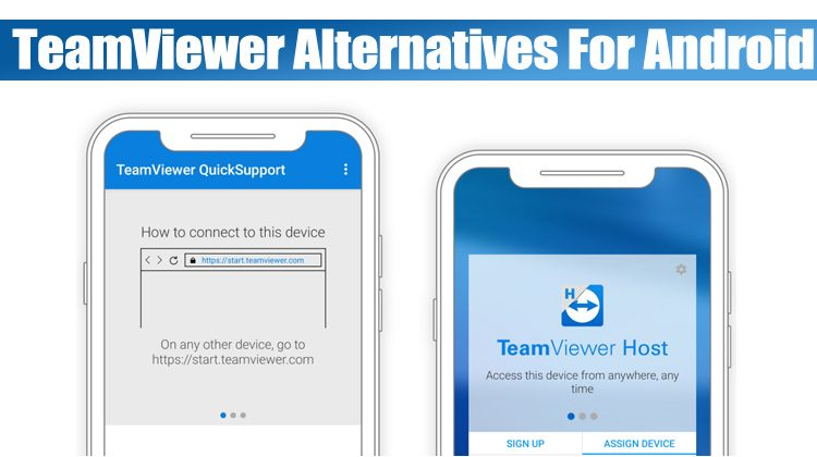 10 Best TeamViewer Alternatives For Android in 2020