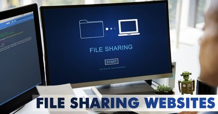 27 Best File Sharing Websites To Share Large Files Online