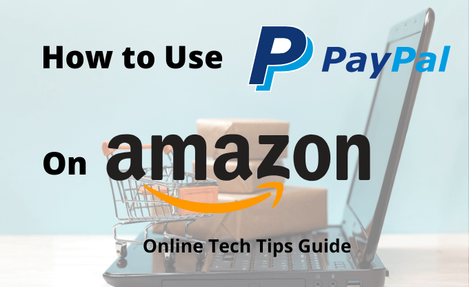How to Use PayPal on Amazon