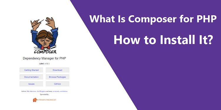 What Is Composer for PHP and How to Install It