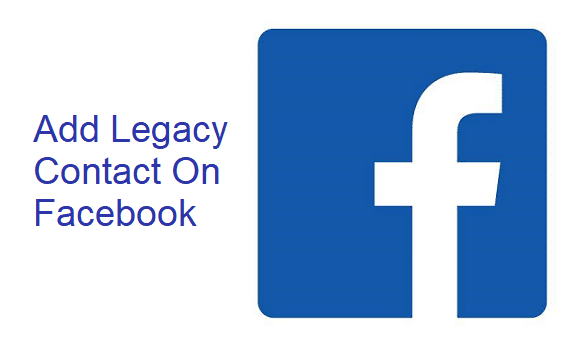 How to Add a Legacy Contact on Facebook