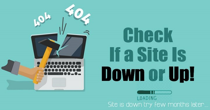 5 Best Online Services To Check If a Site is Down or Up