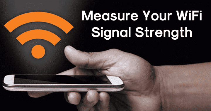 How To Measure Your WiFi Signal Strength in 2020