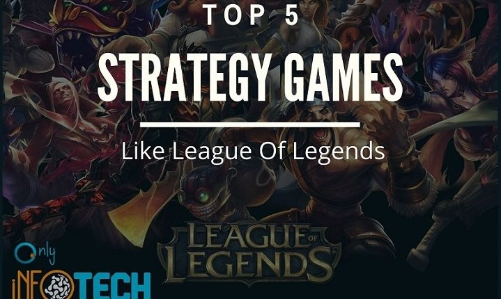 Top 5 Great Strategy Games Like League Of Legends