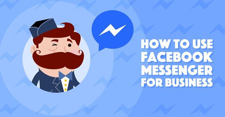 How To Use Facebook Messenger to Boost Your Business