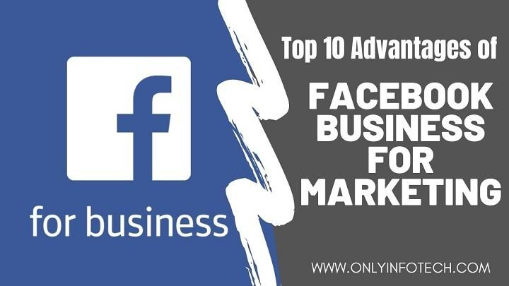 Top 10 Advantages of Facebook Business for Marketing