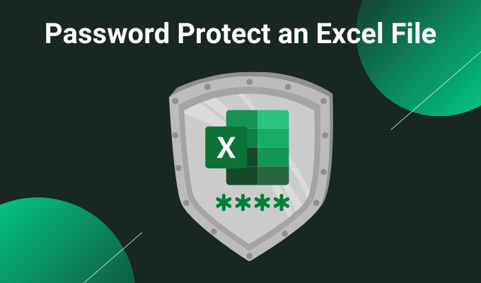 How to Secure Password Protected Excel File
