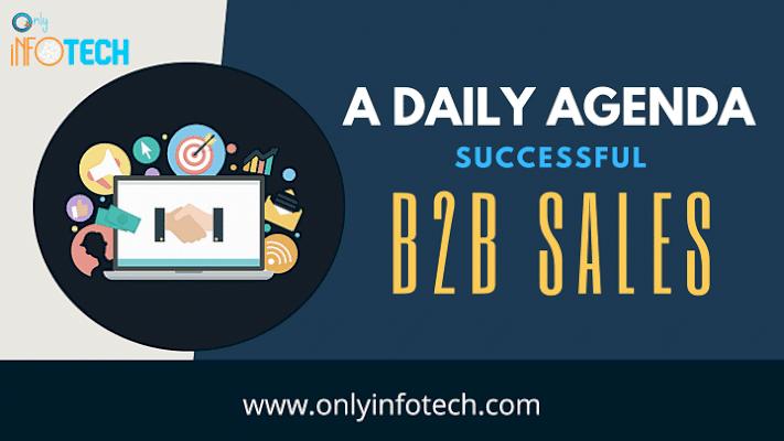 A Daily Agenda for Successful B2B Sales
