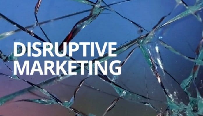 What Is Disruptive Marketing? What is the benefits?