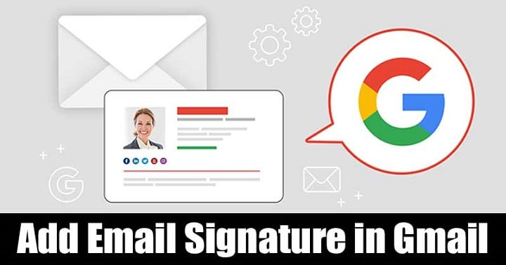 How to Add Email Signature in Gmail: Complete Tutorial