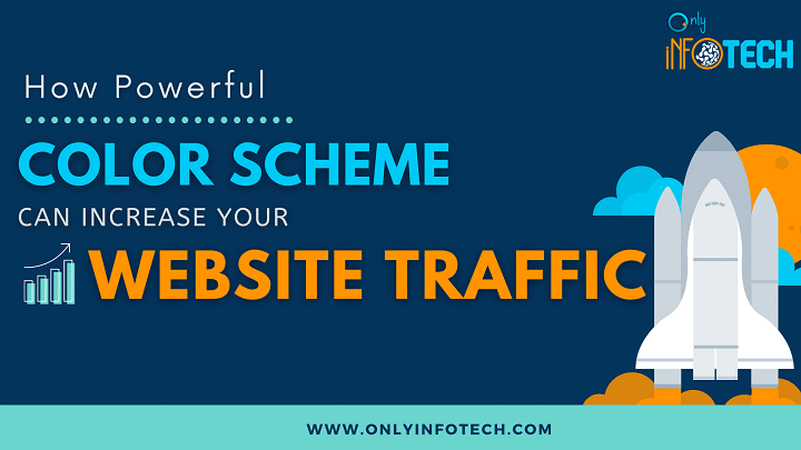 How Powerful Color Scheme can Increase your Website's Traffic?
