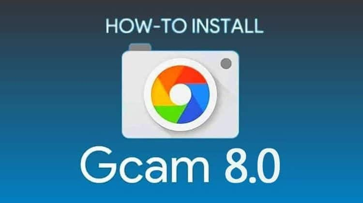 How to Install Google Camera 8.0 Mod On Any Android