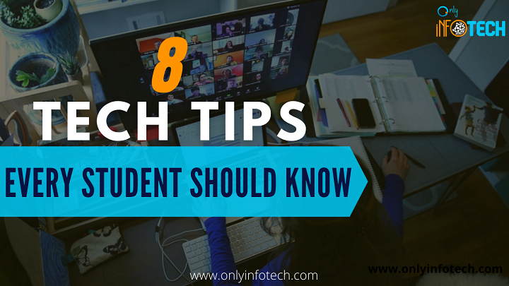 8 Tech Tips Every Student Should Know