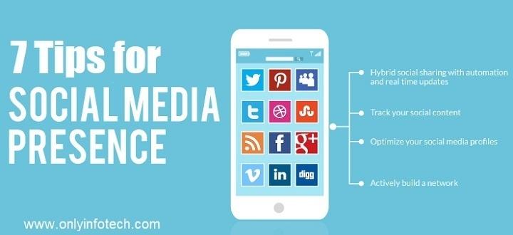 7 Useful Tips to Improve Social Media Presence