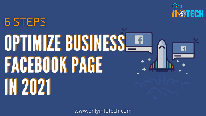 6 Steps to optimize your Facebook Business Page in 2021