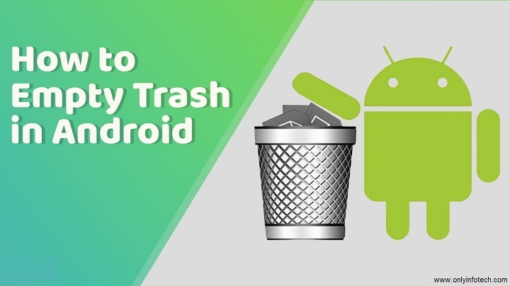 How to Empty Trash Files on Android